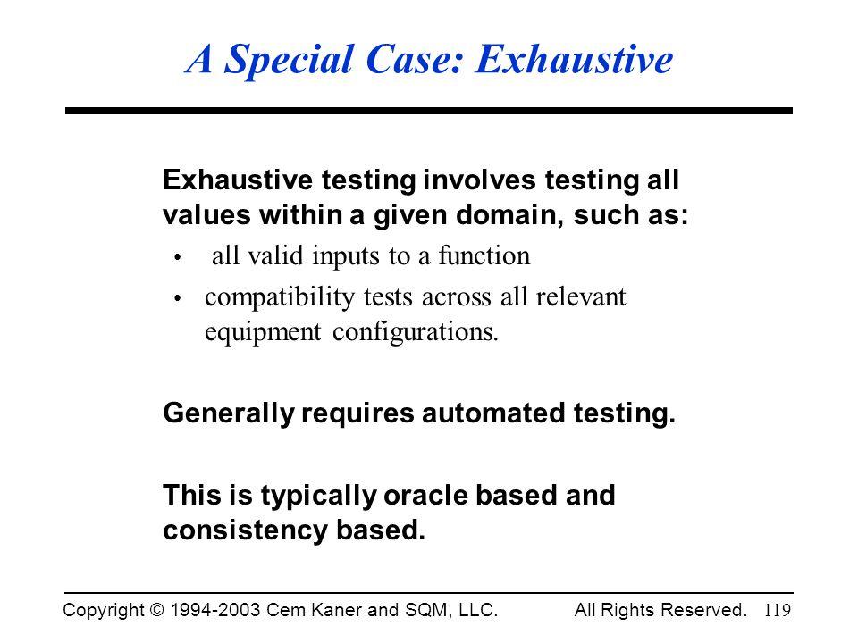 A Special Case: Exhaustive