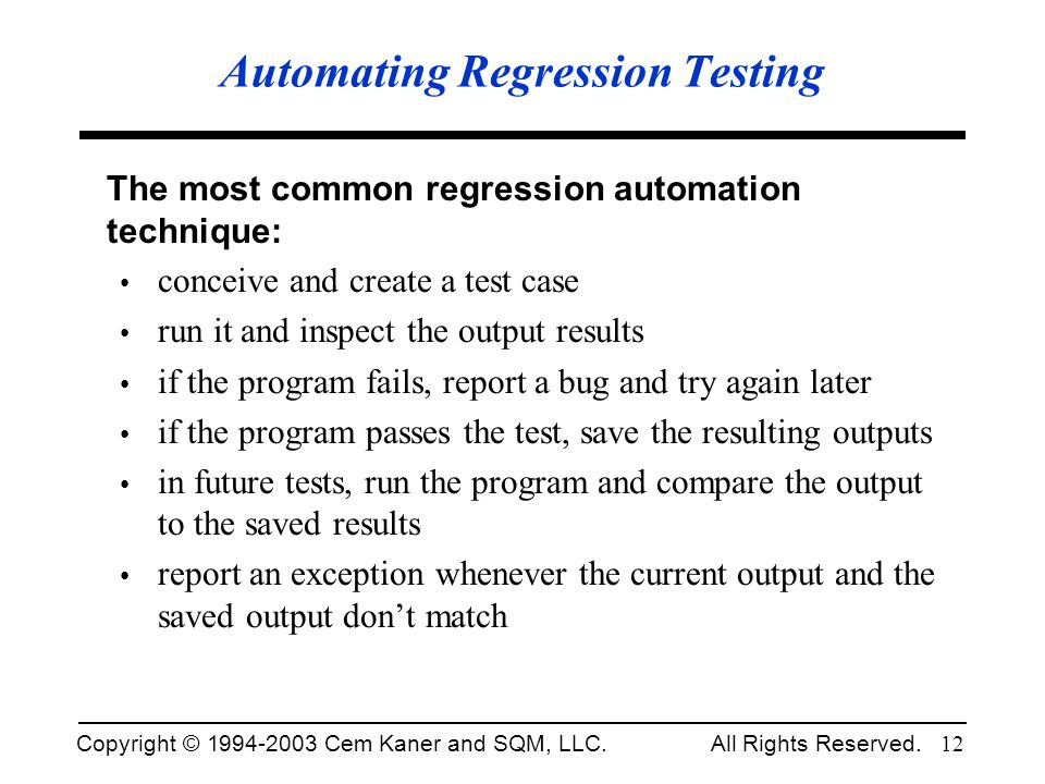 Automating Regression Testing