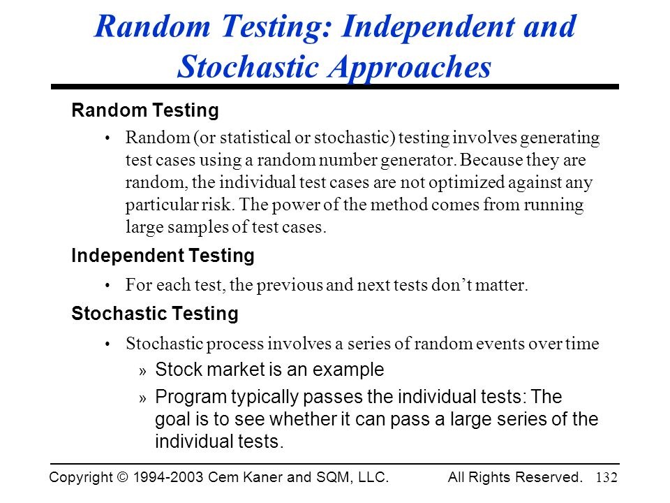 Random Testing: Independent and Stochastic Approaches