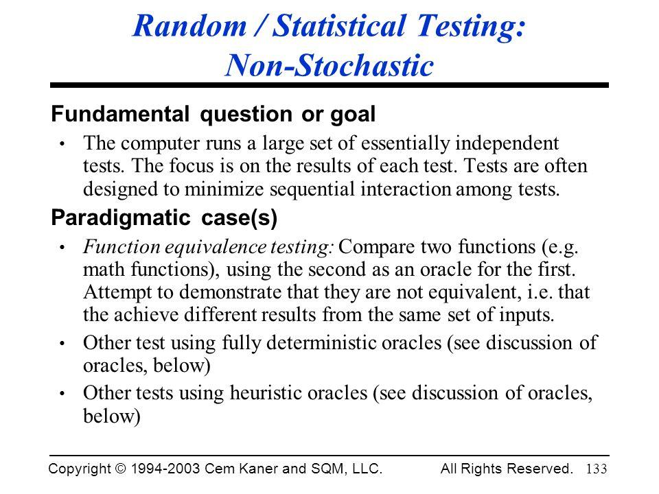 Random / Statistical Testing: Non-Stochastic
