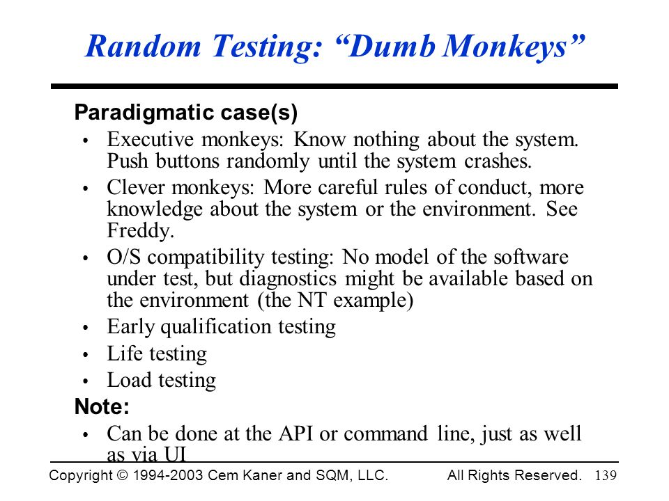 Random Testing: Dumb Monkeys