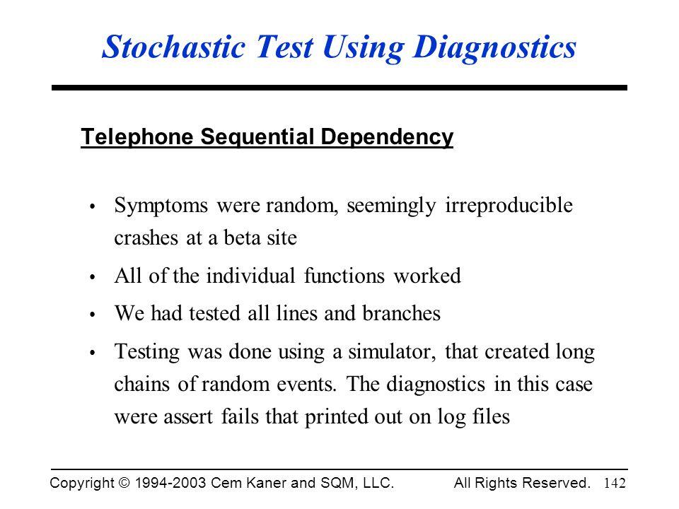 Stochastic Test Using Diagnostics