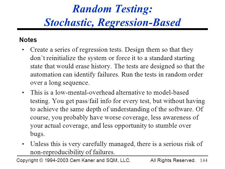 Random Testing: Stochastic, Regression-Based