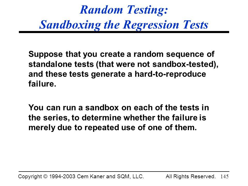 Random Testing: Sandboxing the Regression Tests