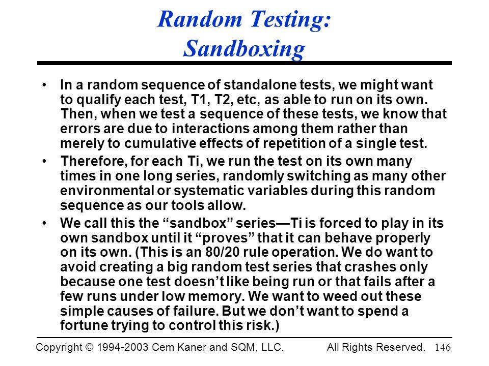 Random Testing: Sandboxing