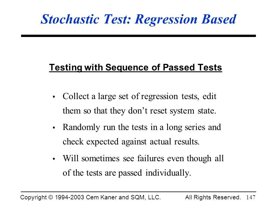 Stochastic Test: Regression Based