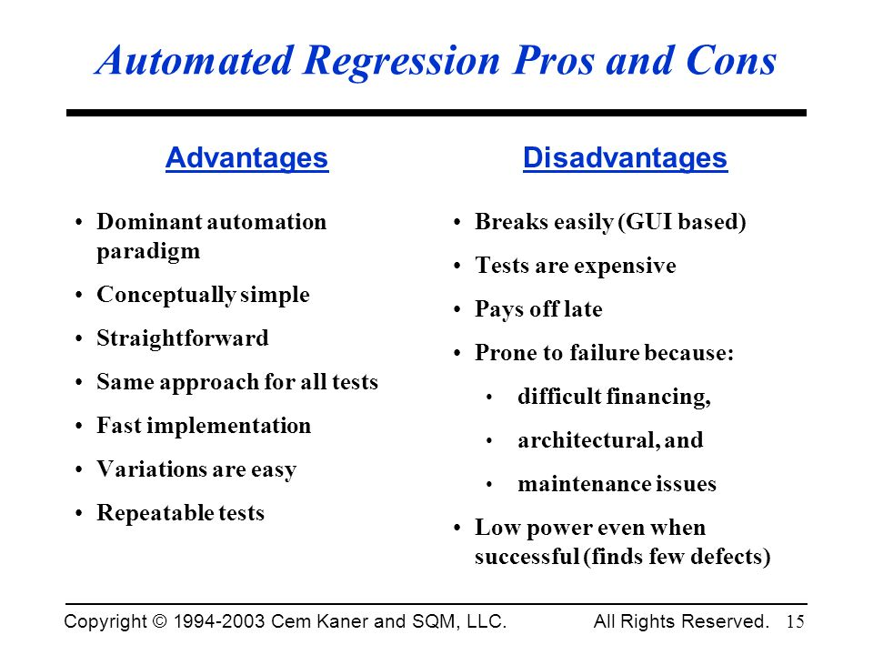 Automated Regression Pros and Cons