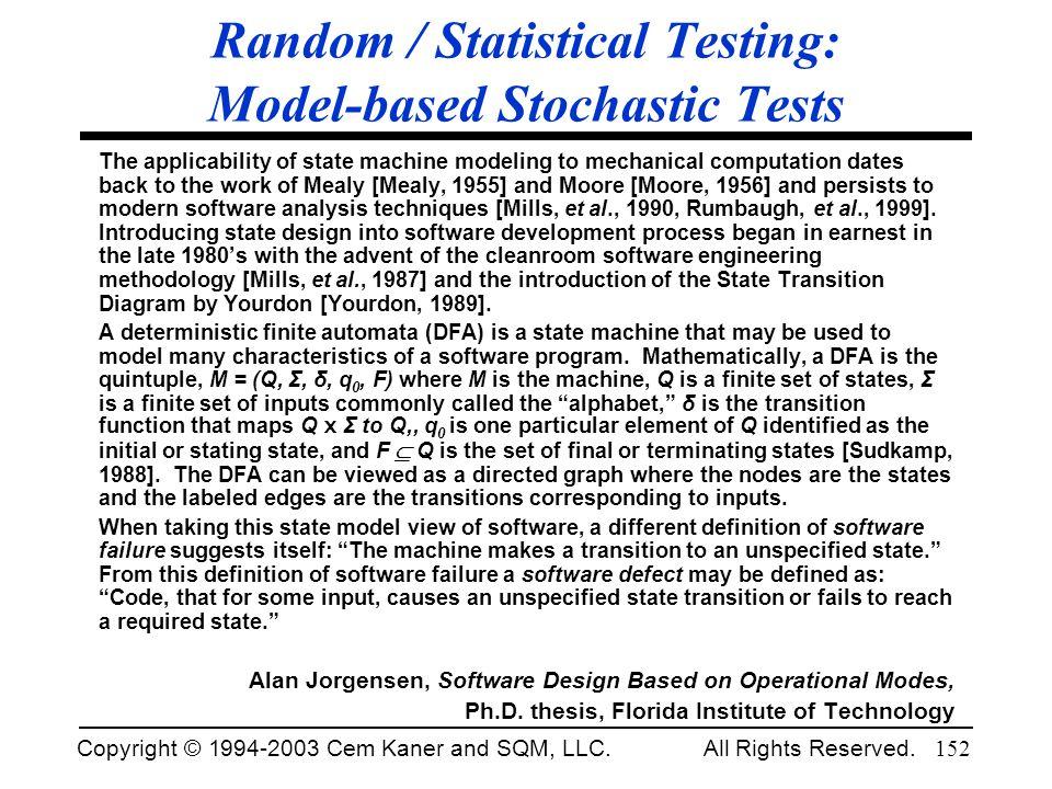 Random / Statistical Testing: Model-based Stochastic Tests