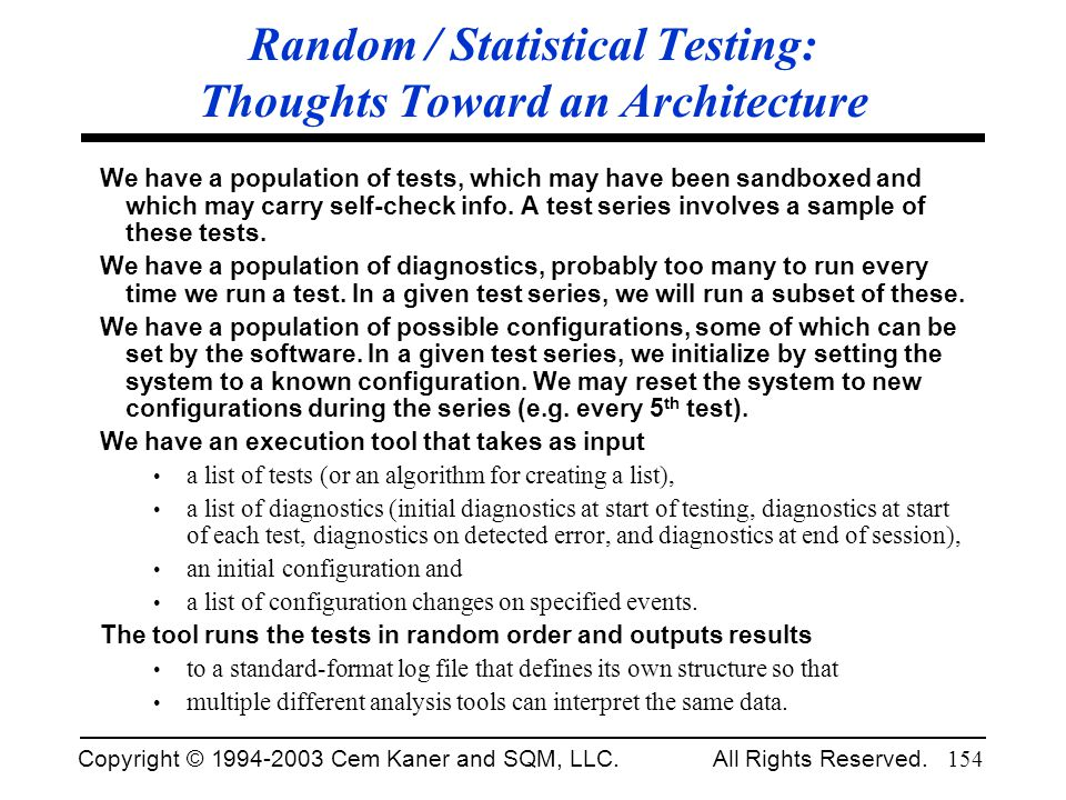 Random / Statistical Testing: Thoughts Toward an Architecture