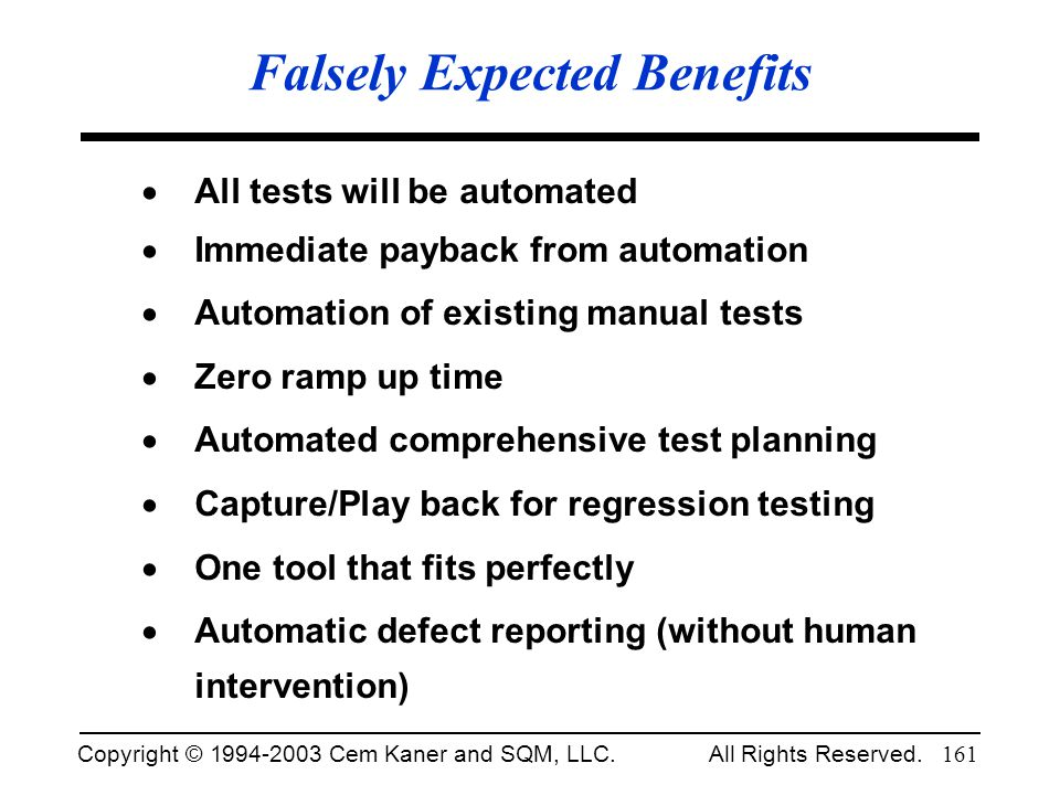 Falsely Expected Benefits
