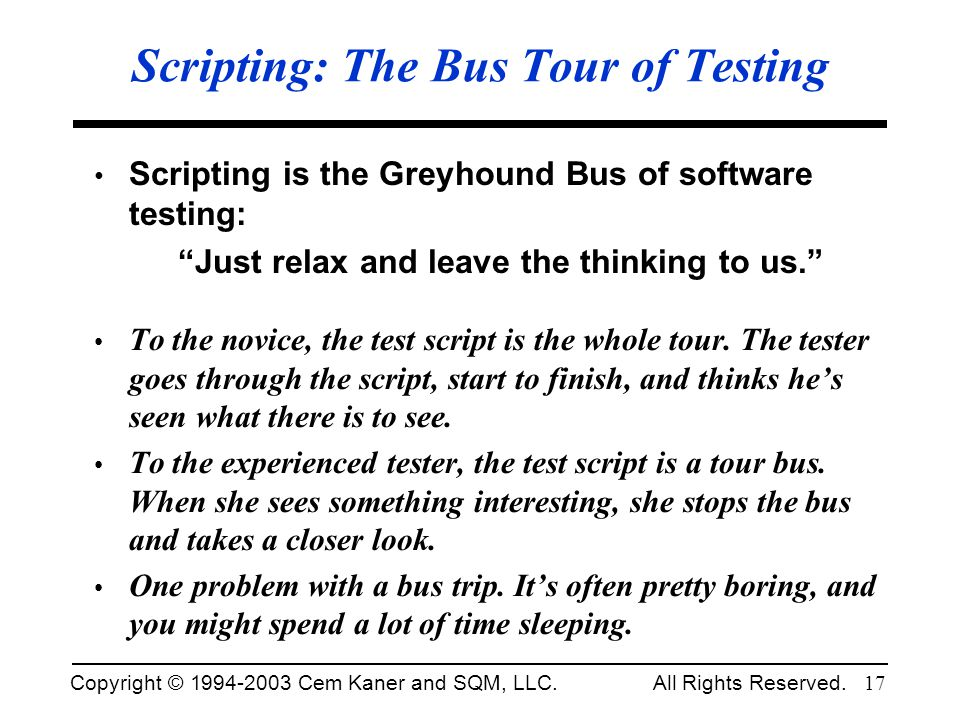 Scripting: The Bus Tour of Testing