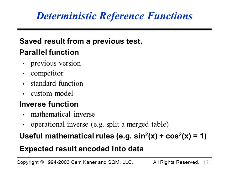 Deterministic Reference Functions