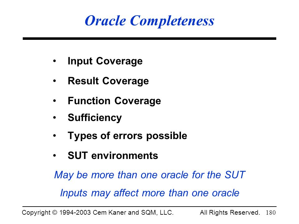 Oracle Completeness Input Coverage Result Coverage Function Coverage