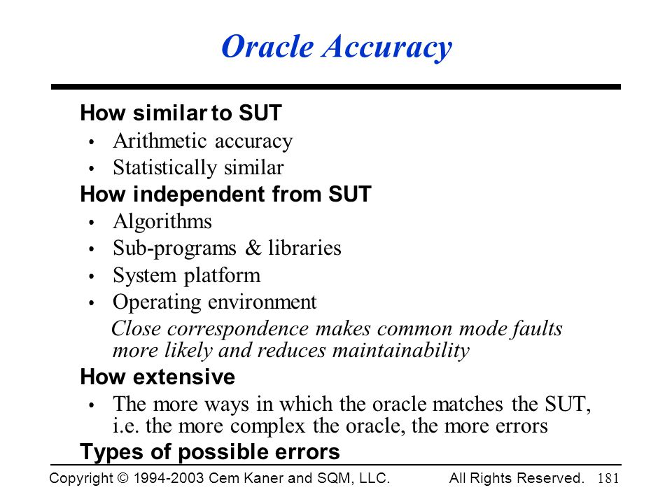 Oracle Accuracy How similar to SUT Arithmetic accuracy