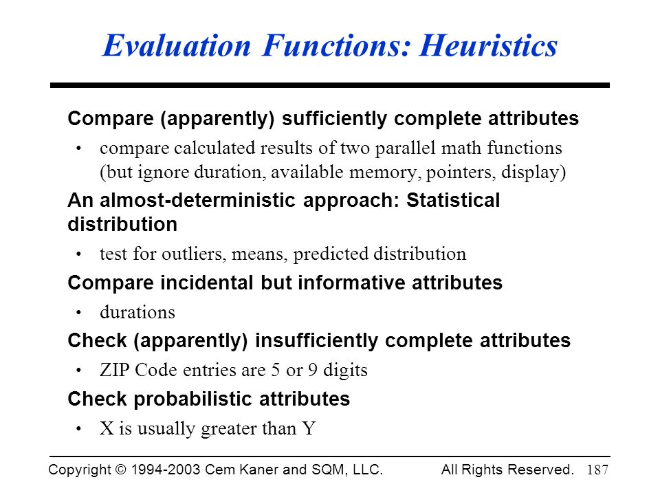 Evaluation Functions: Heuristics