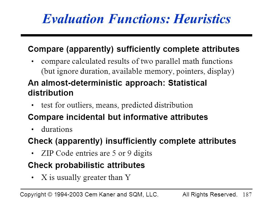 Evaluation Functions: Heuristics