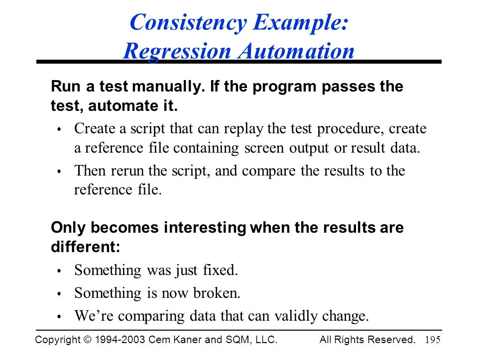 Consistency Example: Regression Automation