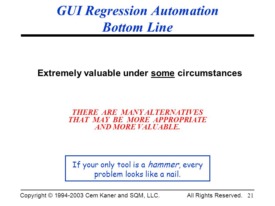 GUI Regression Automation Bottom Line