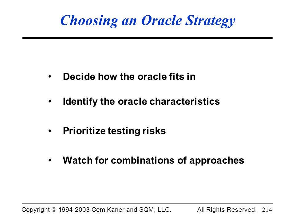 Choosing an Oracle Strategy