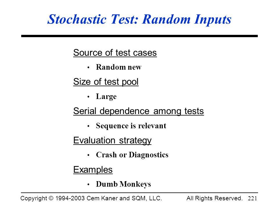 Stochastic Test: Random Inputs