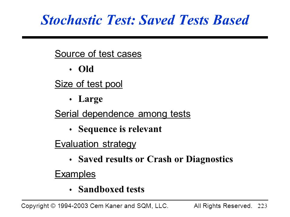 Stochastic Test: Saved Tests Based
