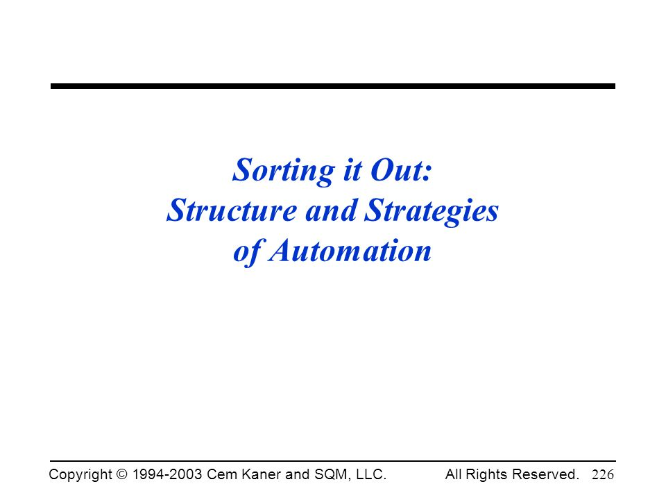 Sorting it Out: Structure and Strategies of Automation
