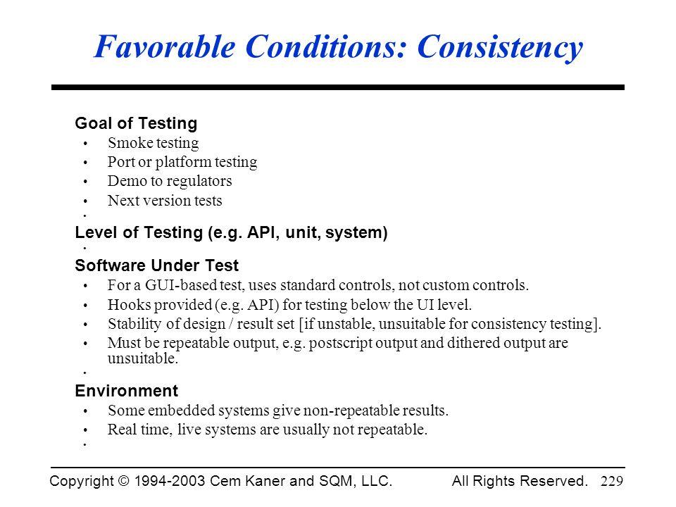 Favorable Conditions: Consistency