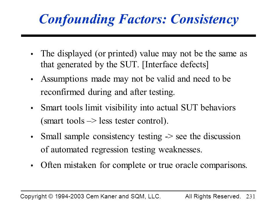 Confounding Factors: Consistency