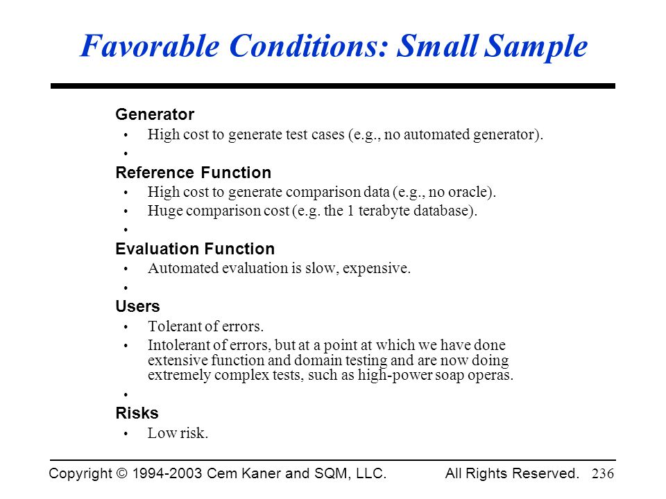 Favorable Conditions: Small Sample