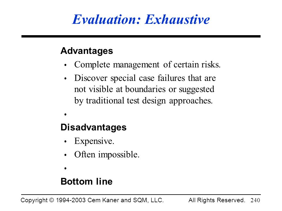 Evaluation: Exhaustive