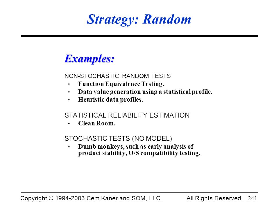 Strategy: Random Examples: Function Equivalence Testing.