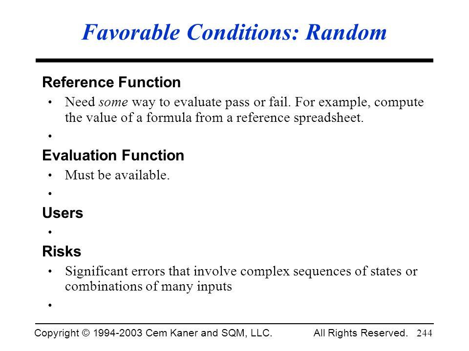 Favorable Conditions: Random