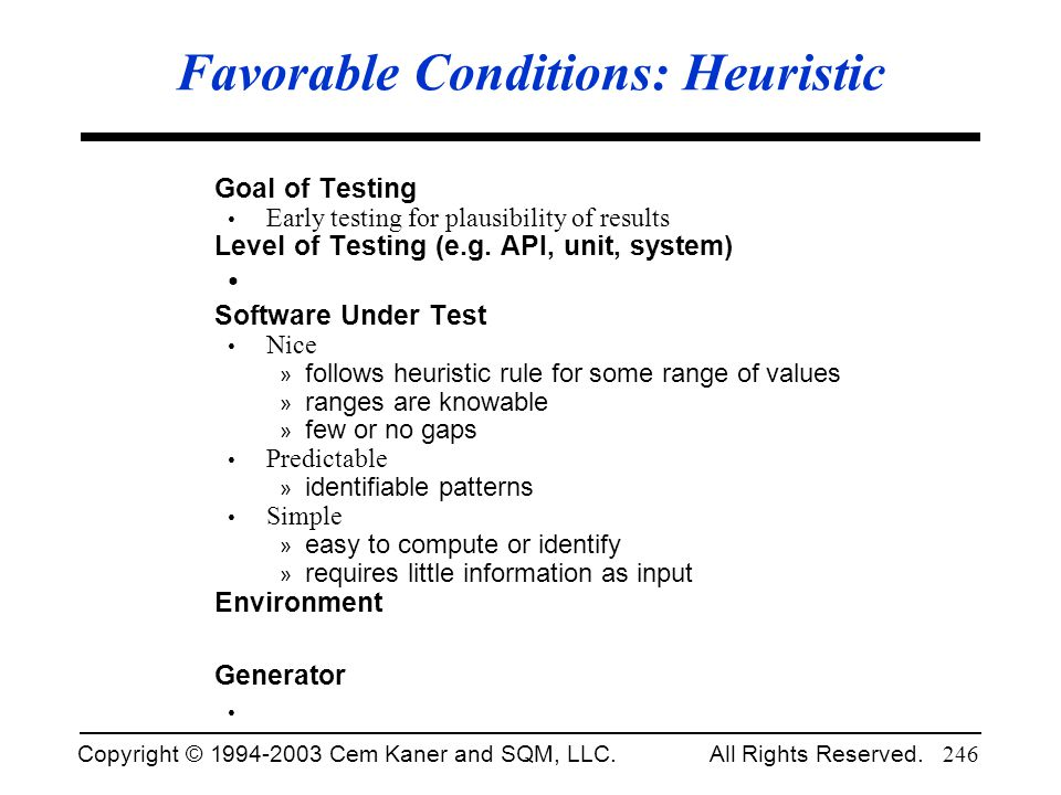Favorable Conditions: Heuristic