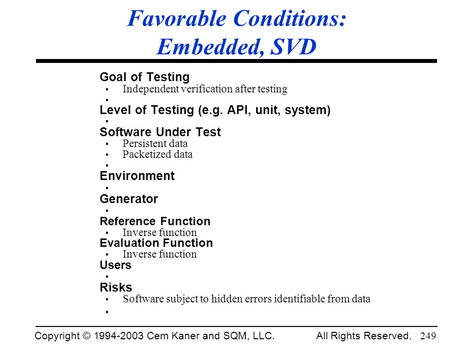 Favorable Conditions: Embedded, SVD