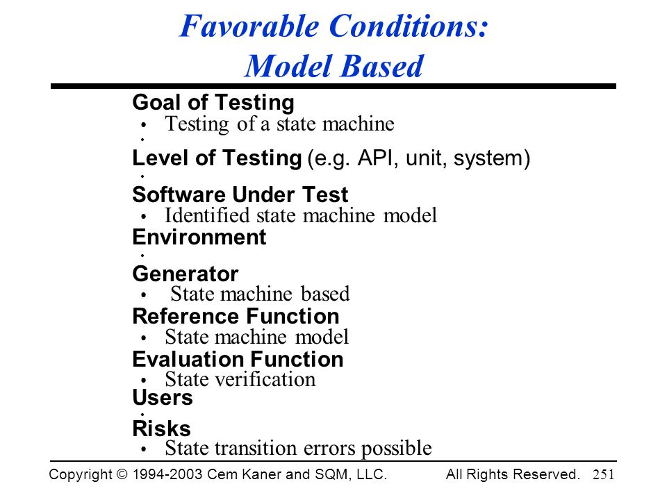 Favorable Conditions: Model Based