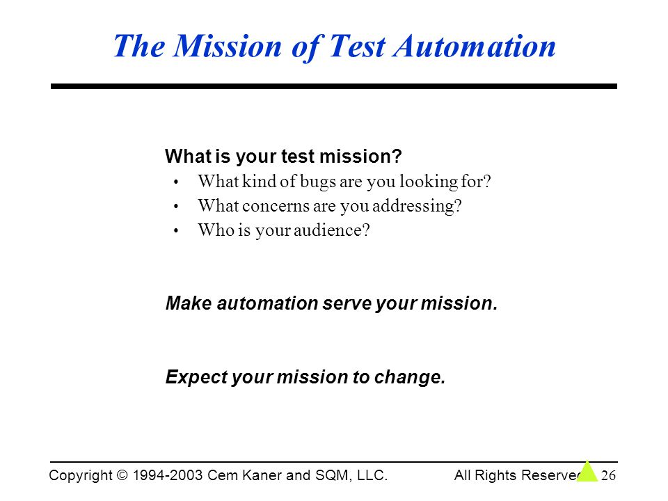 The Mission of Test Automation
