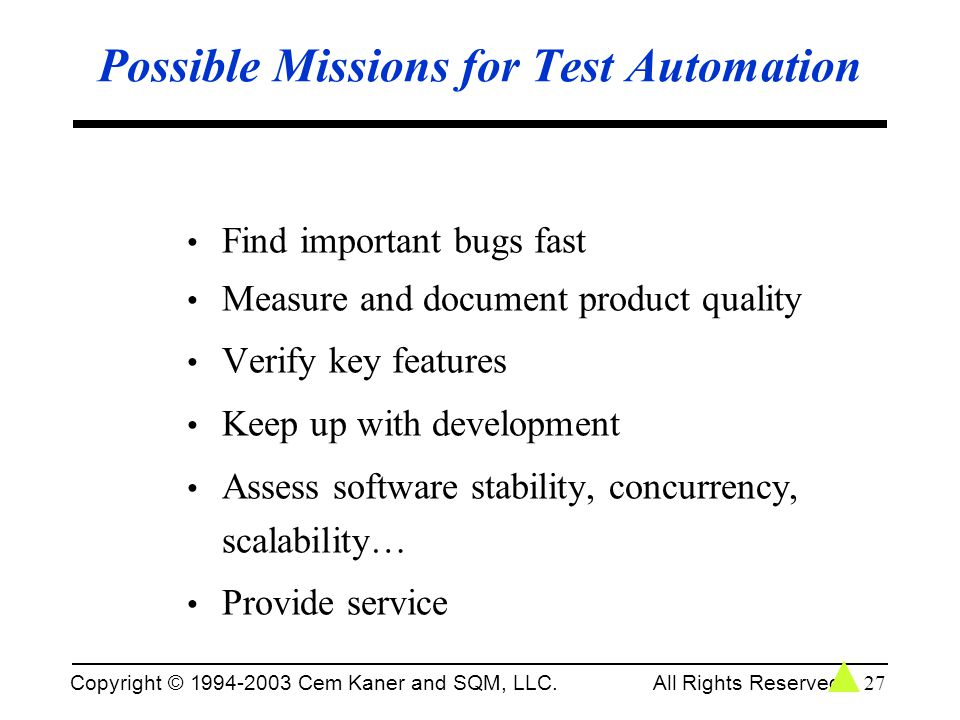 Possible Missions for Test Automation