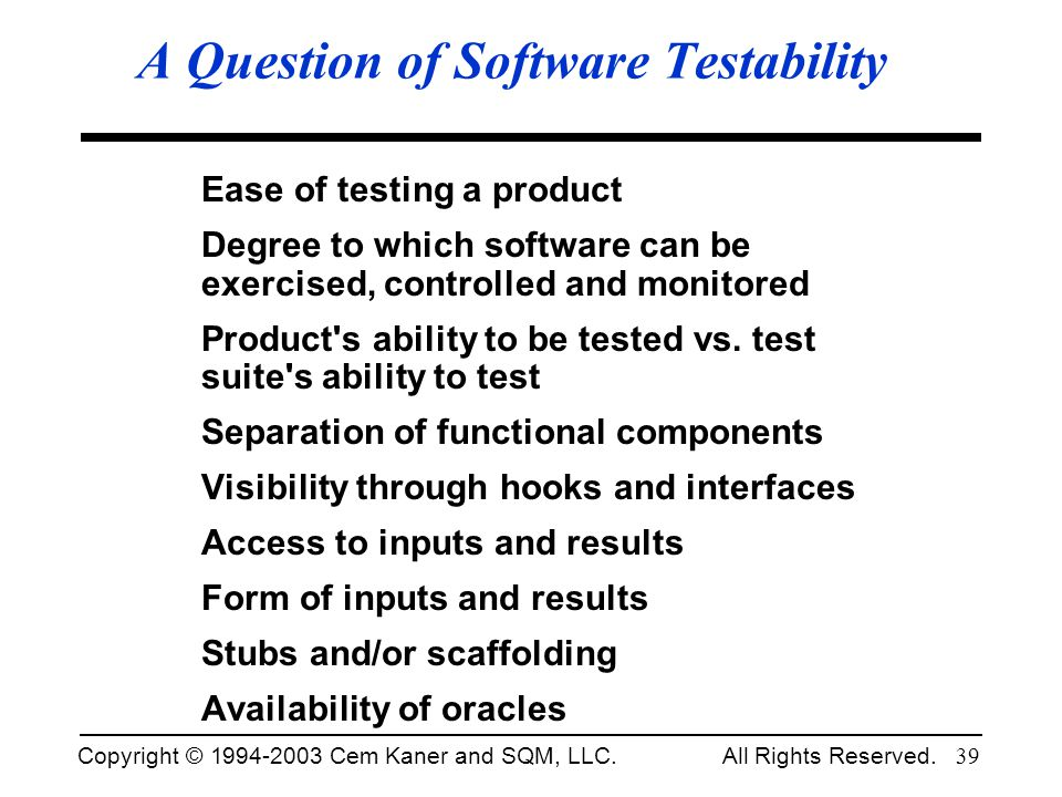 A Question of Software Testability