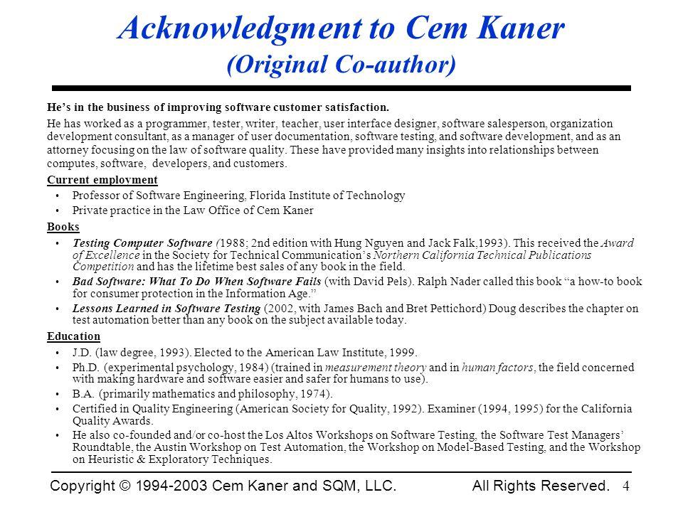 Acknowledgment to Cem Kaner (Original Co-author)