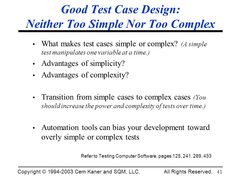 Good Test Case Design: Neither Too Simple Nor Too Complex