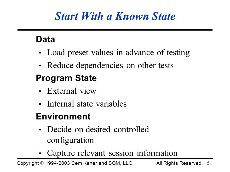 Start With a Known State