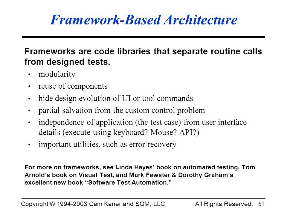 Framework-Based Architecture