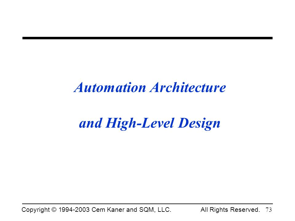 Automation Architecture and High-Level Design