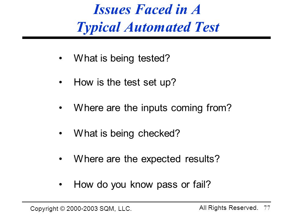 Issues Faced in A Typical Automated Test
