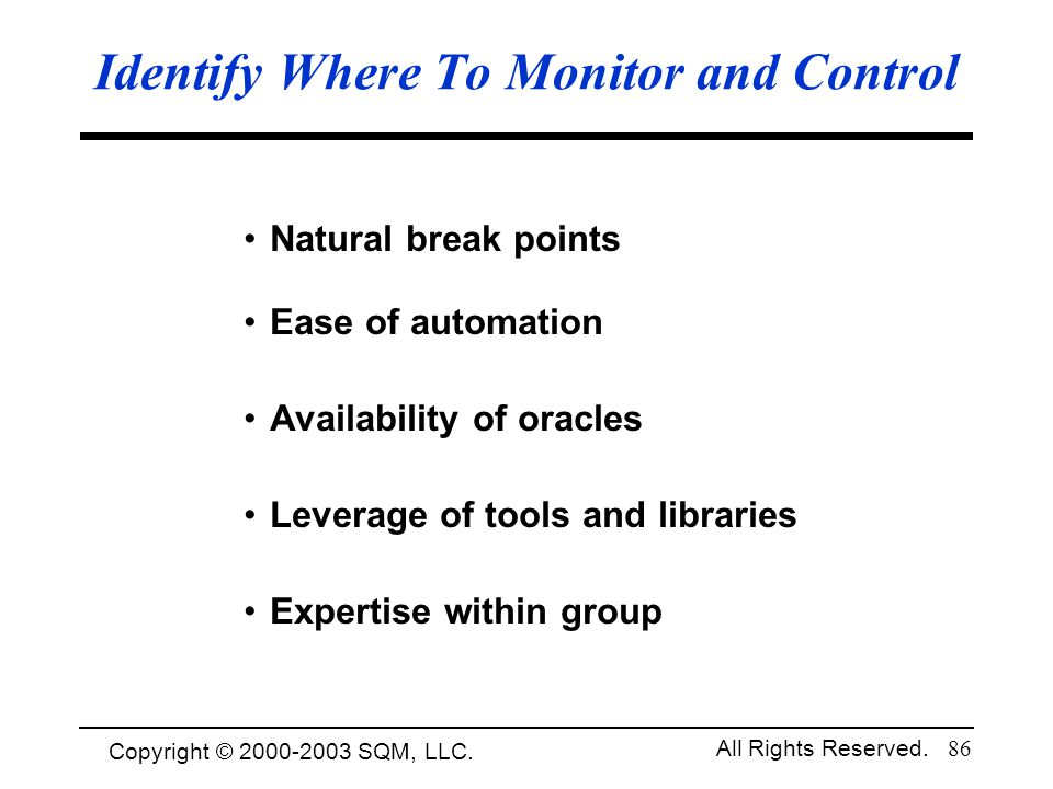 Identify Where To Monitor and Control