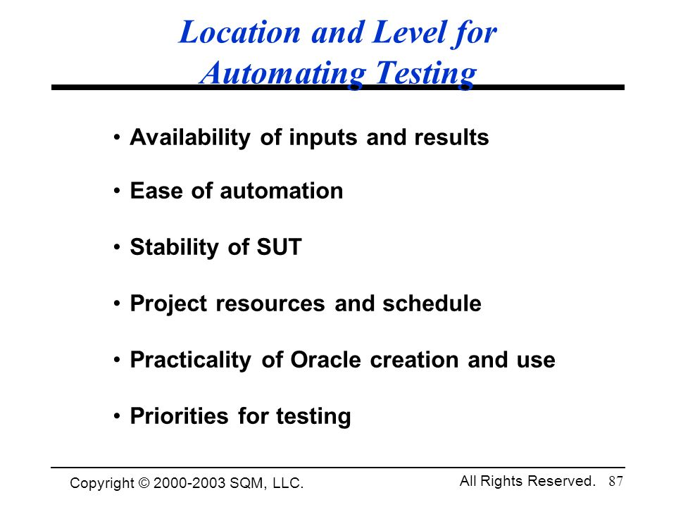 Location and Level for Automating Testing