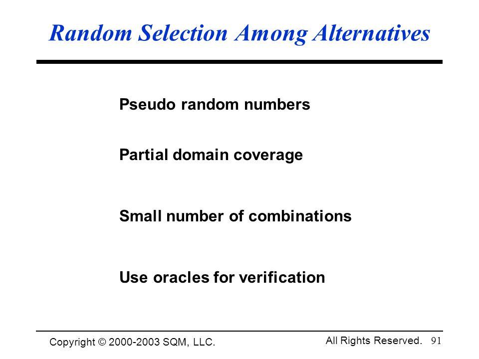 Random Selection Among Alternatives
