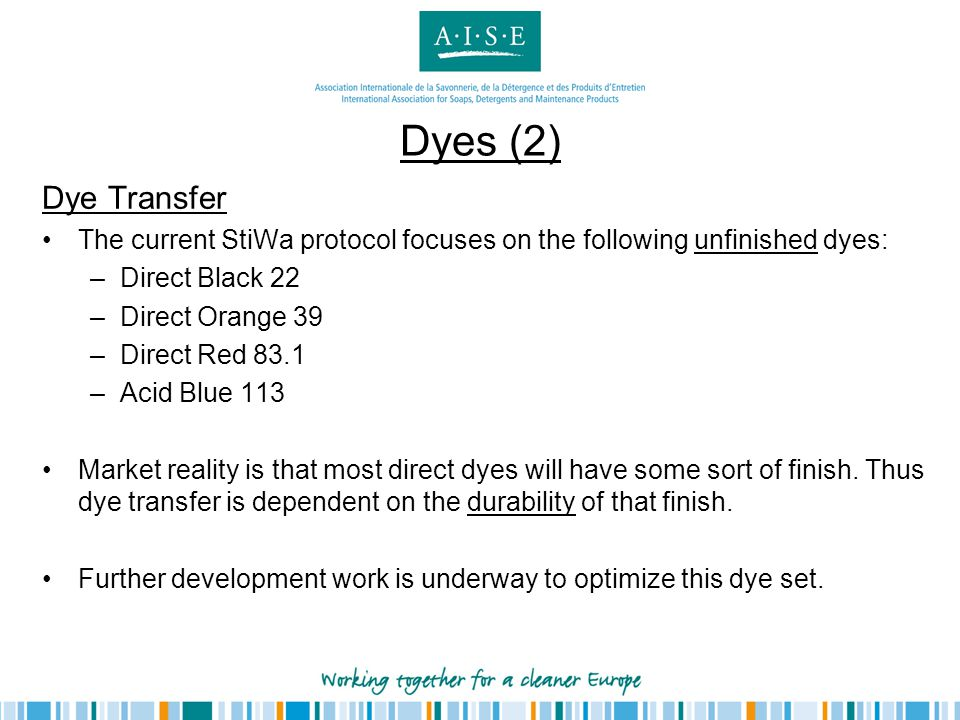 Dyes (2) Dye Transfer. The current StiWa protocol focuses on the following unfinished dyes: Direct Black 22.