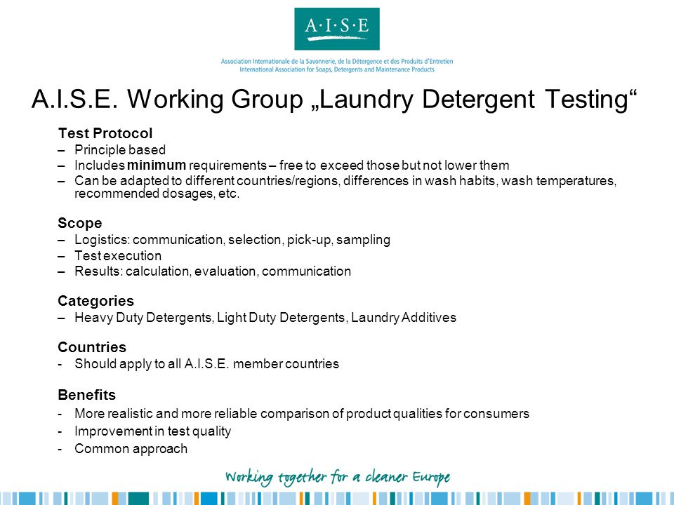"A.I.S.E. Working Group ""Laundry Detergent Testing"