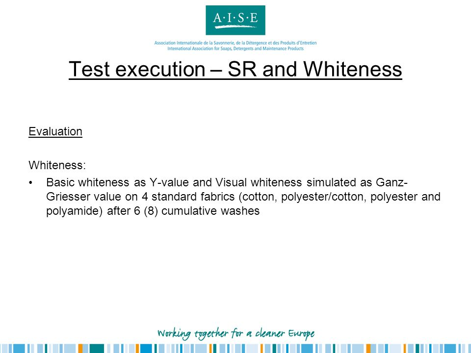 Test execution – SR and Whiteness